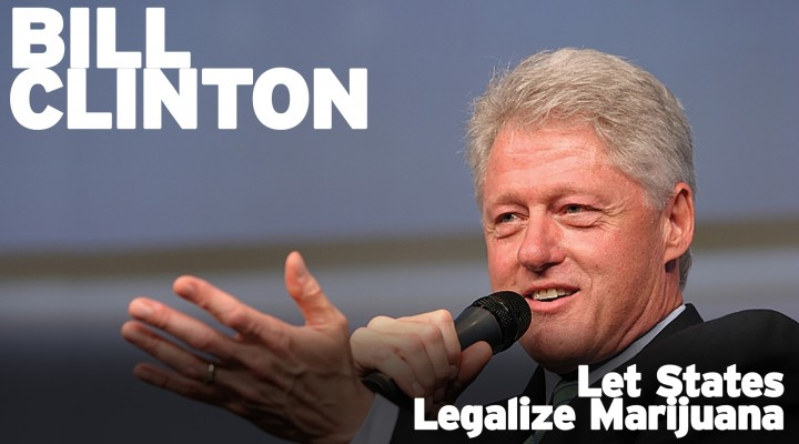 Bill Clinton: Let States Legalize Marijuana