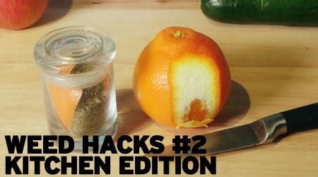 Weed Hacks #2 Kitchen Edition
